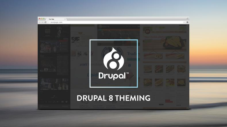 Drupal 8 Theming Essential Guide